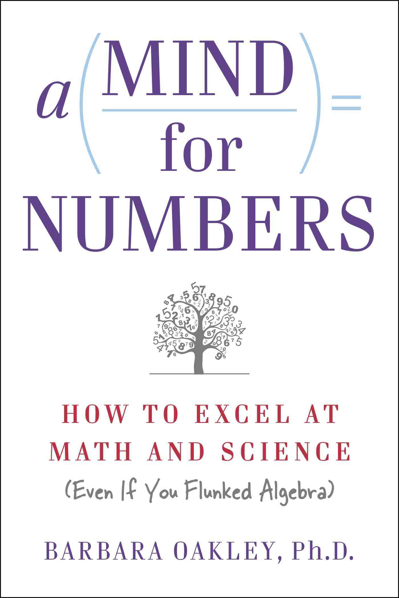 A Mind for Numbers By Oakley, Barbara