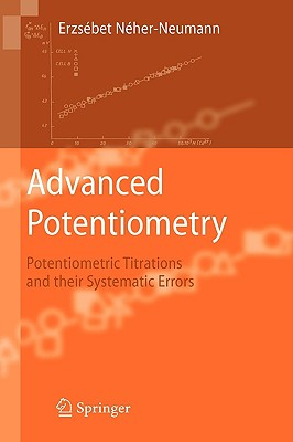 Advanced Potentiometry By NTher-neumann, Erzsebet